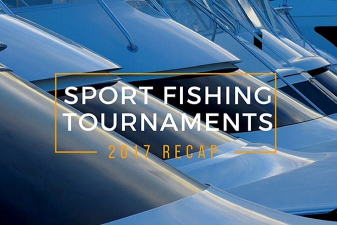 Sport Fishing Tournaments 2017 Recap