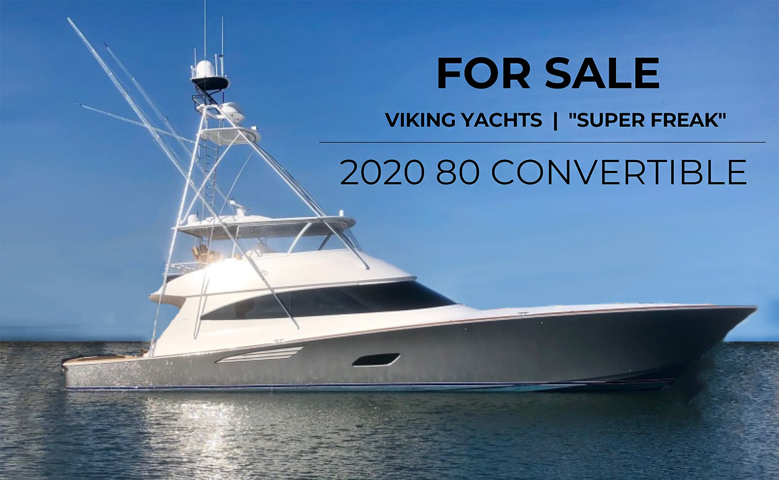 2020 80 Viking Yachts Convertible Super Freak