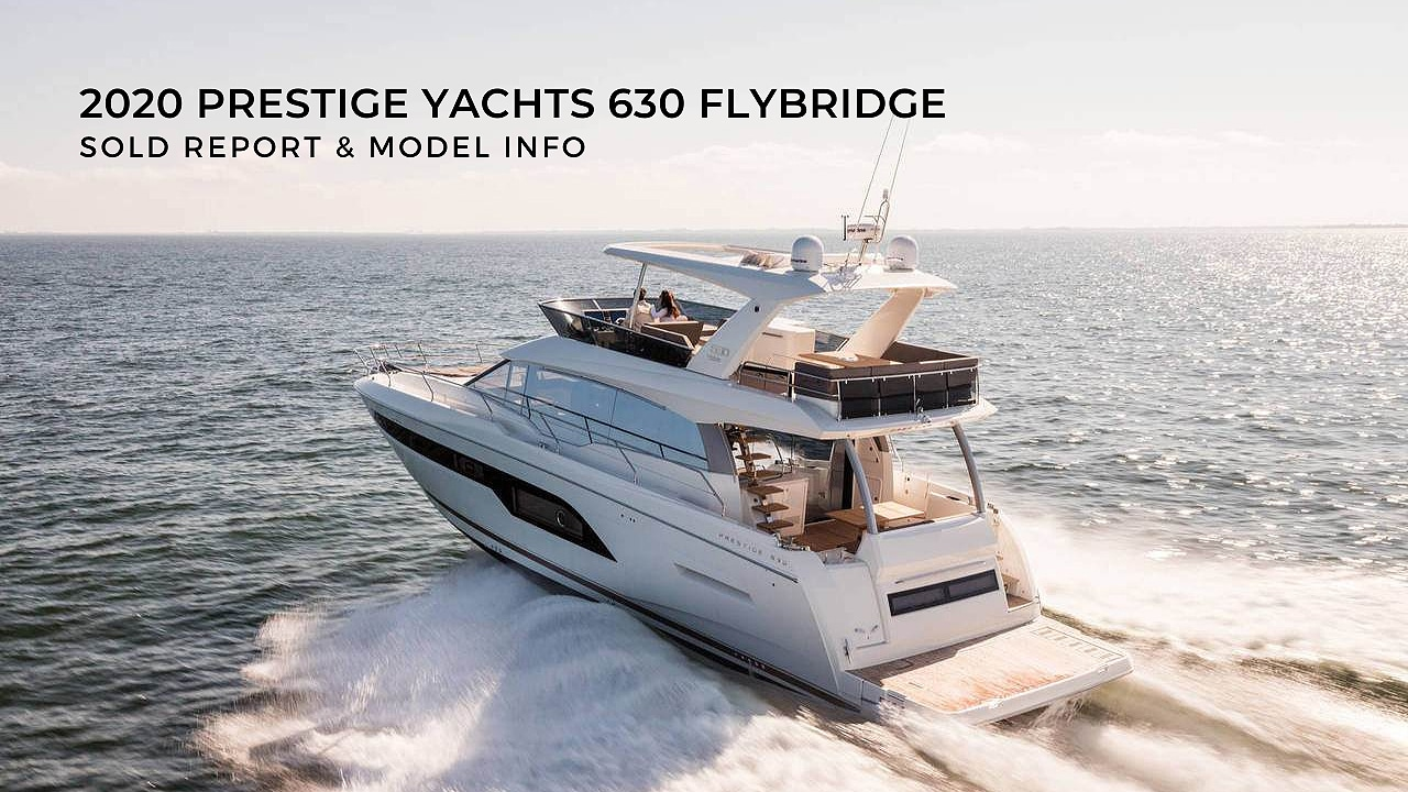 2020 Prestige Yachts 630 Flybridge sold report and model info