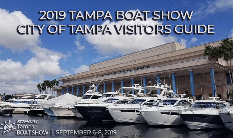 2019 Tampa Boat Show | City of Tampa Visitors Guide