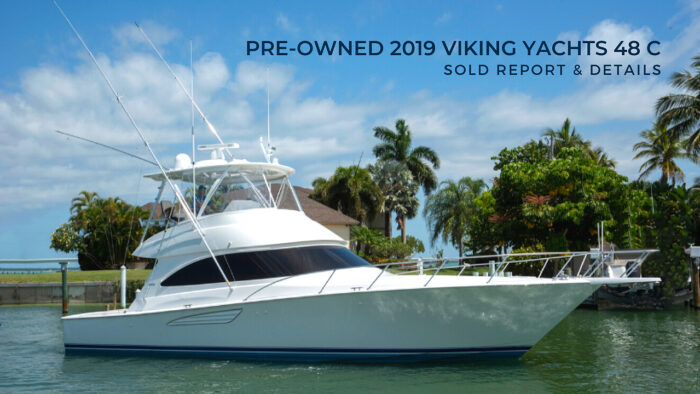 Pre-Owned 2019 Viking Yachts 48 C sold report