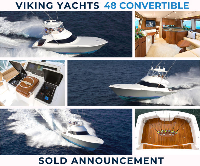 Viking Yachts 48 Convertible (48C) Sold Announcement
