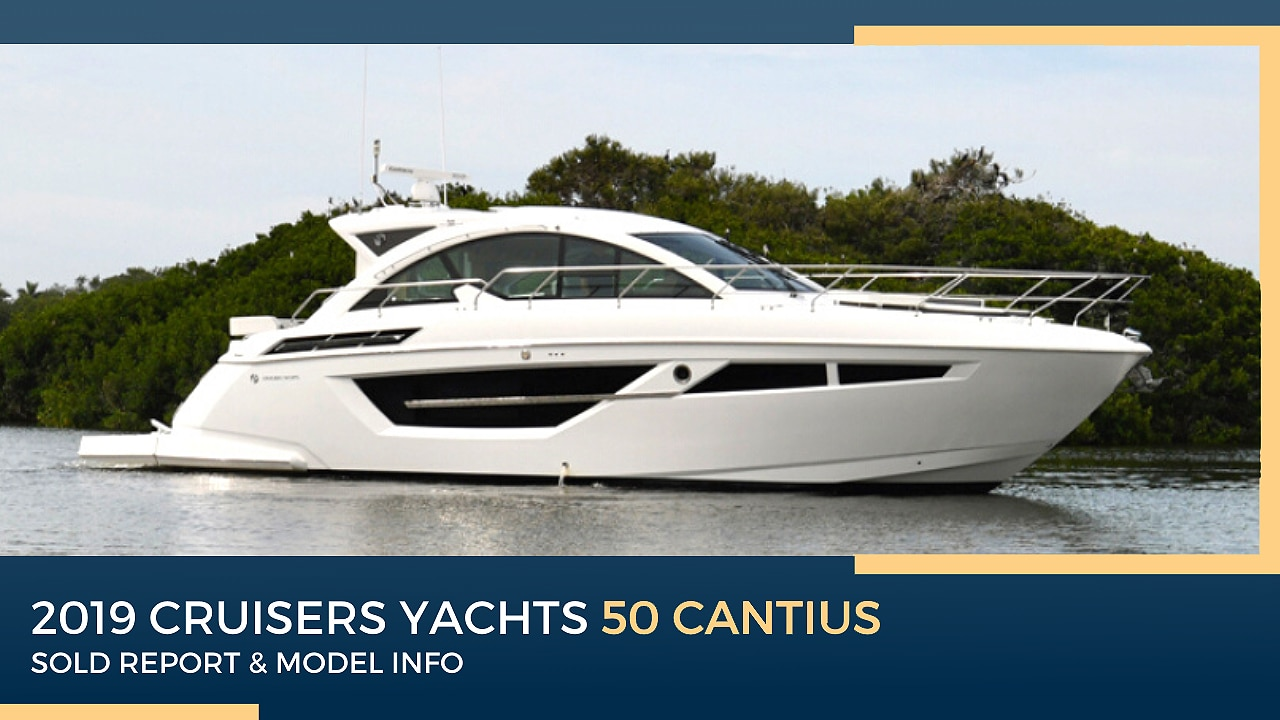 2019 Cruisers Yachts 50 Cantius | Sold Report ...