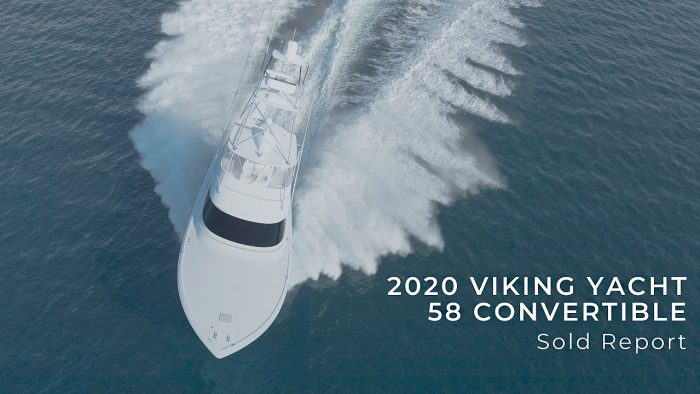 2020 58 Viking Yacht Convertible Sold Report