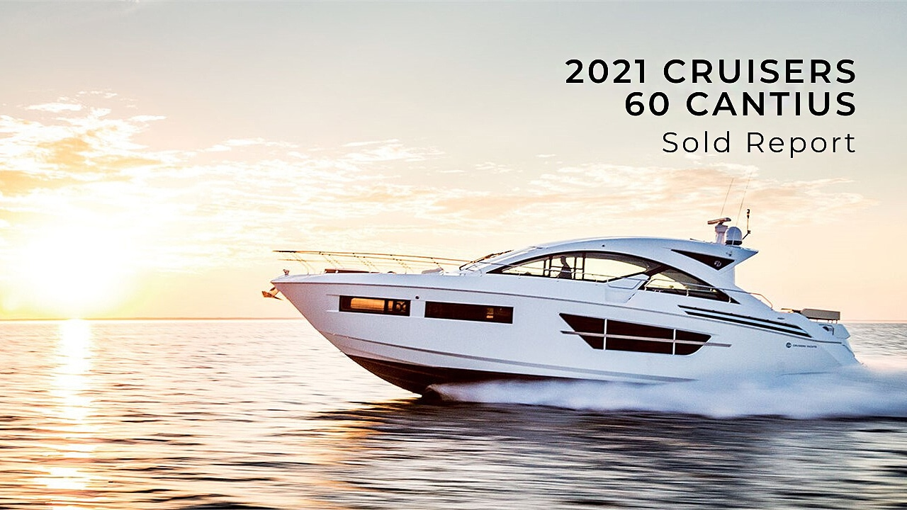 2021 60 Cruisers Yachts Cantius Sold Report