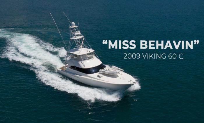 """Miss Behavin"" 2009 60 Viking Yacht Convertible For sale"