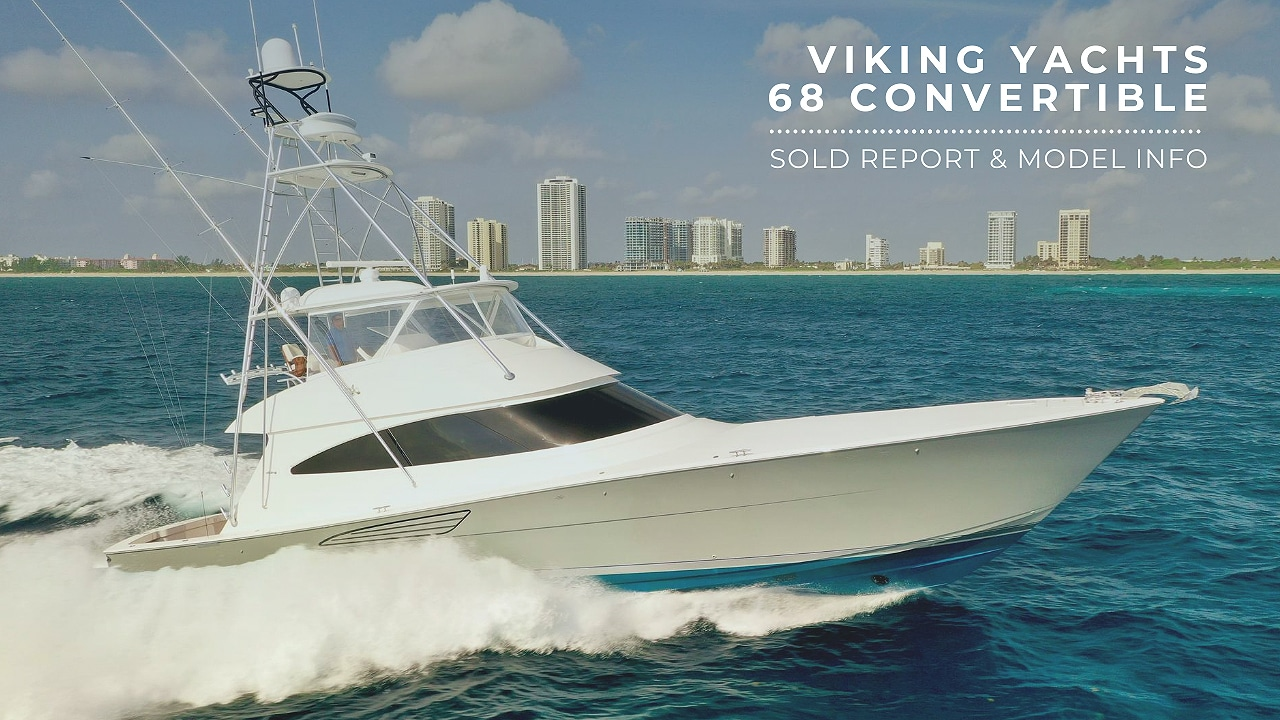 sold report 68 Viking Yachts Convertible