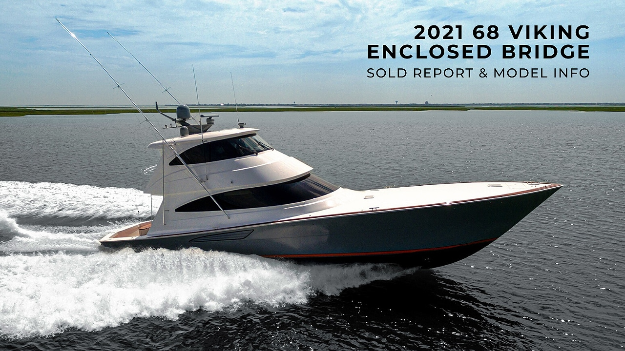 68 Viking Enclosed Bridge sold report