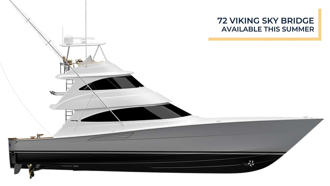 72 Viking Sky Bridge   Available this Summer
