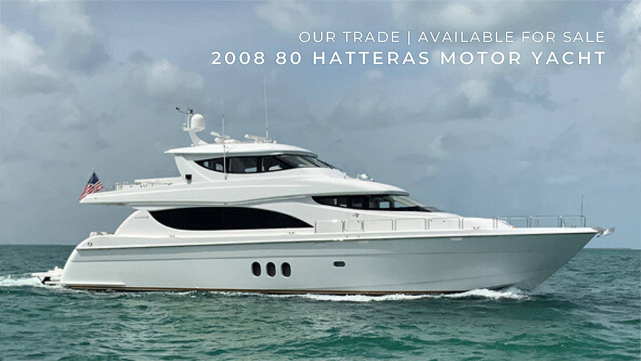 2008 80 Hatteras Motor Yacht For Sale