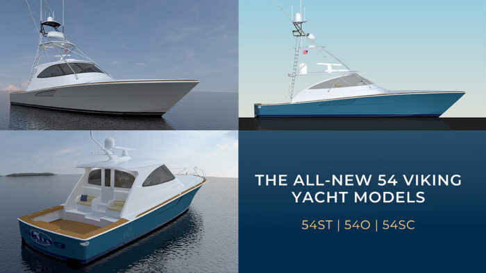 The All-New 54 Viking Yacht Models | 54ST, 54O, 54SC