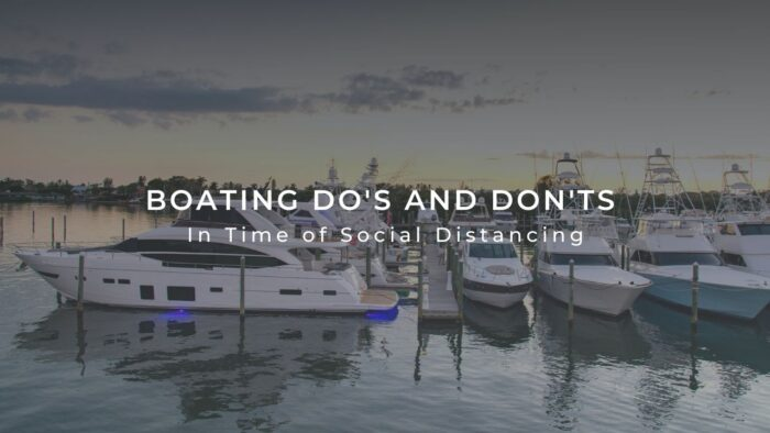 Boating Do's and Don'ts in Time of Social Distancing