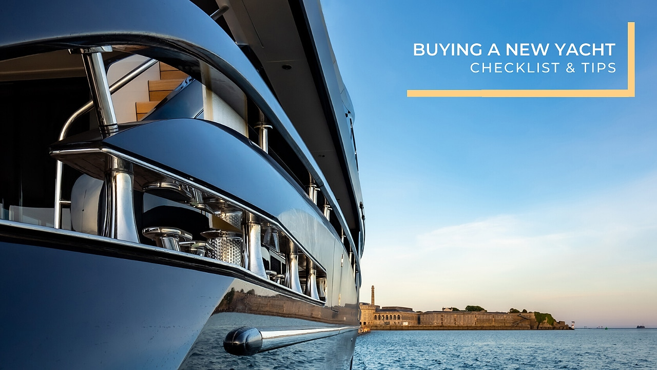 Buying a new yacht