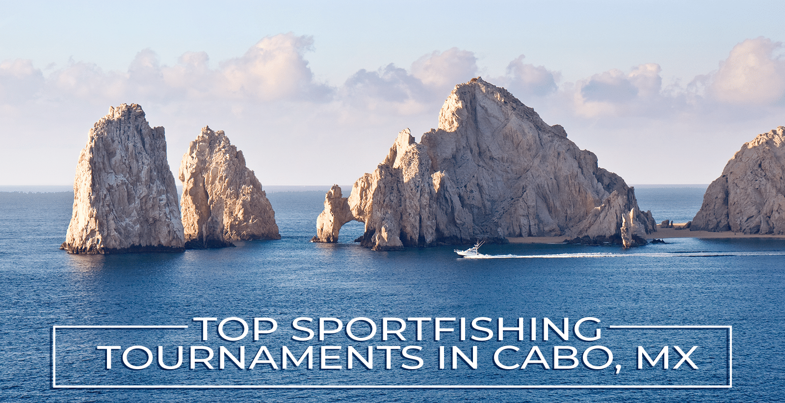 Sportfishing Tournament in Cabo, MX