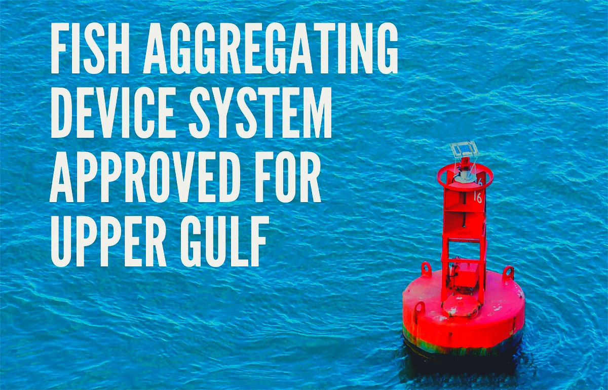 Fish Aggregating Device System Approved for Upper ...