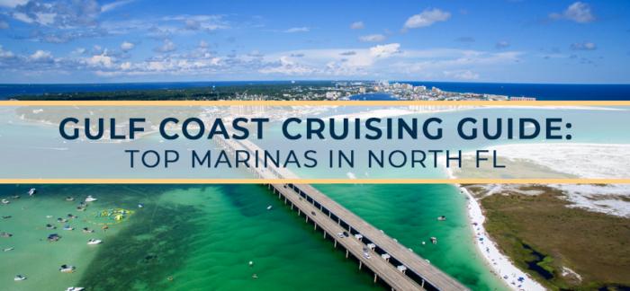 Gulf Coast Cruising Guide: Top Marinas in North FL | Galati
