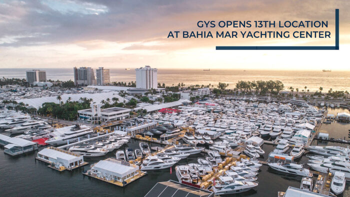 GYS Opens 13th Location at Bahia Mar Yachting Center
