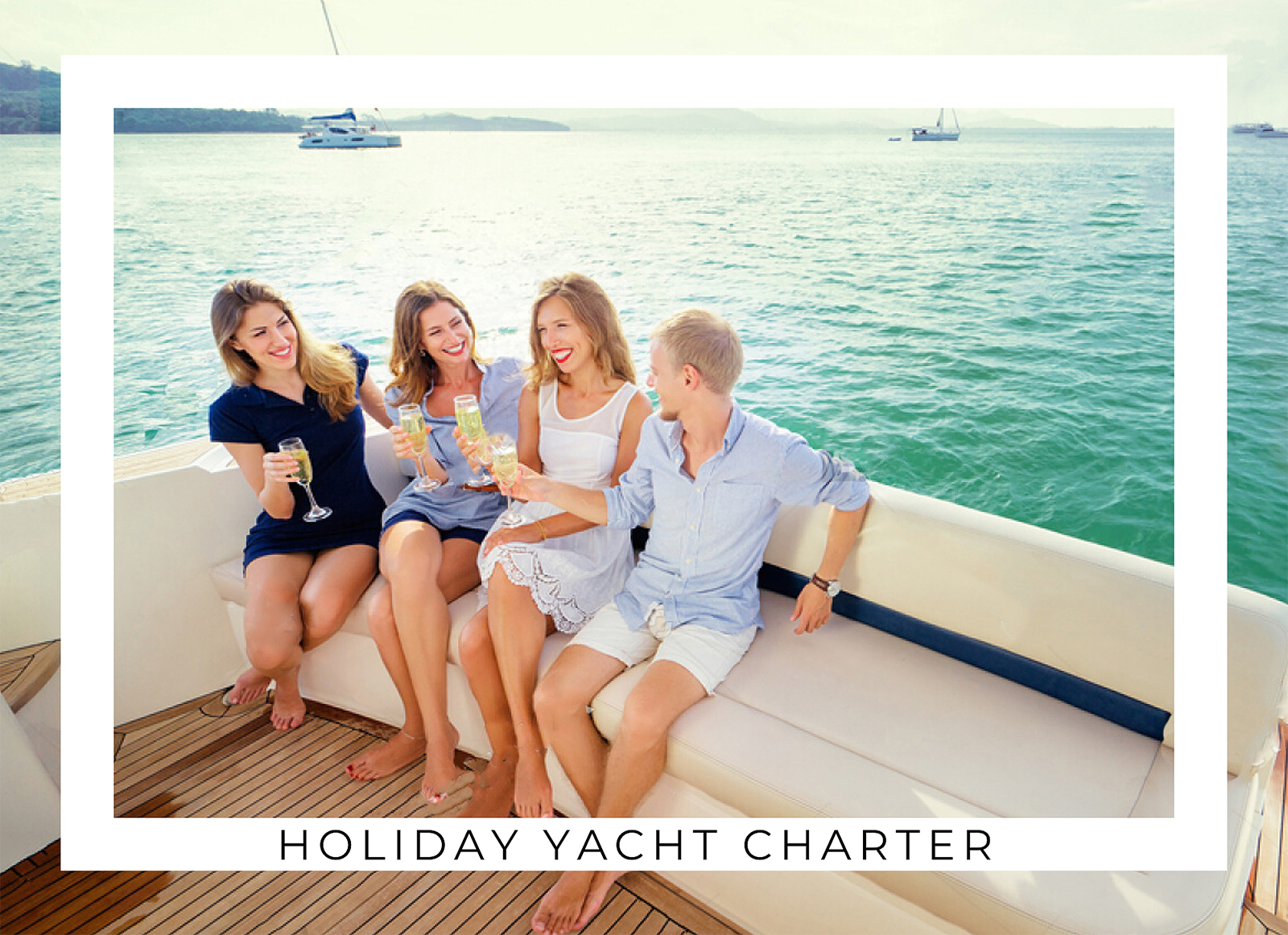 Holiday Yacht Charter
