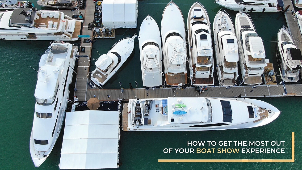How to Get the Most Out of Your Boat Show Experience