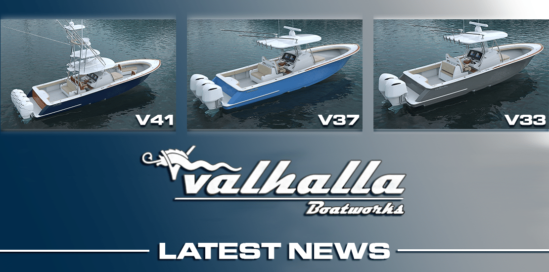 Valhalla Boatworks Latest News