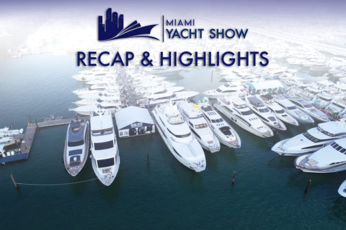 Miami Yacht Show Recap