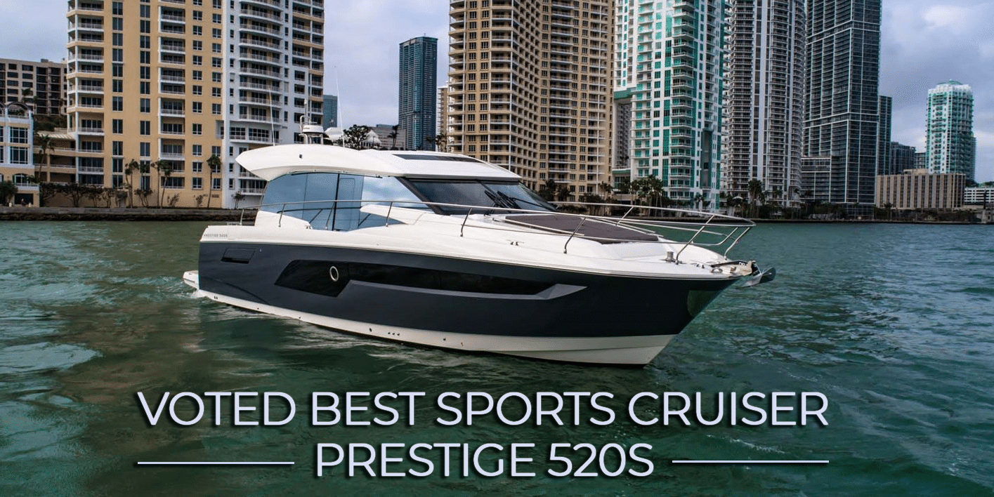 Prestige 520S — Voted Best Sports Cruiser