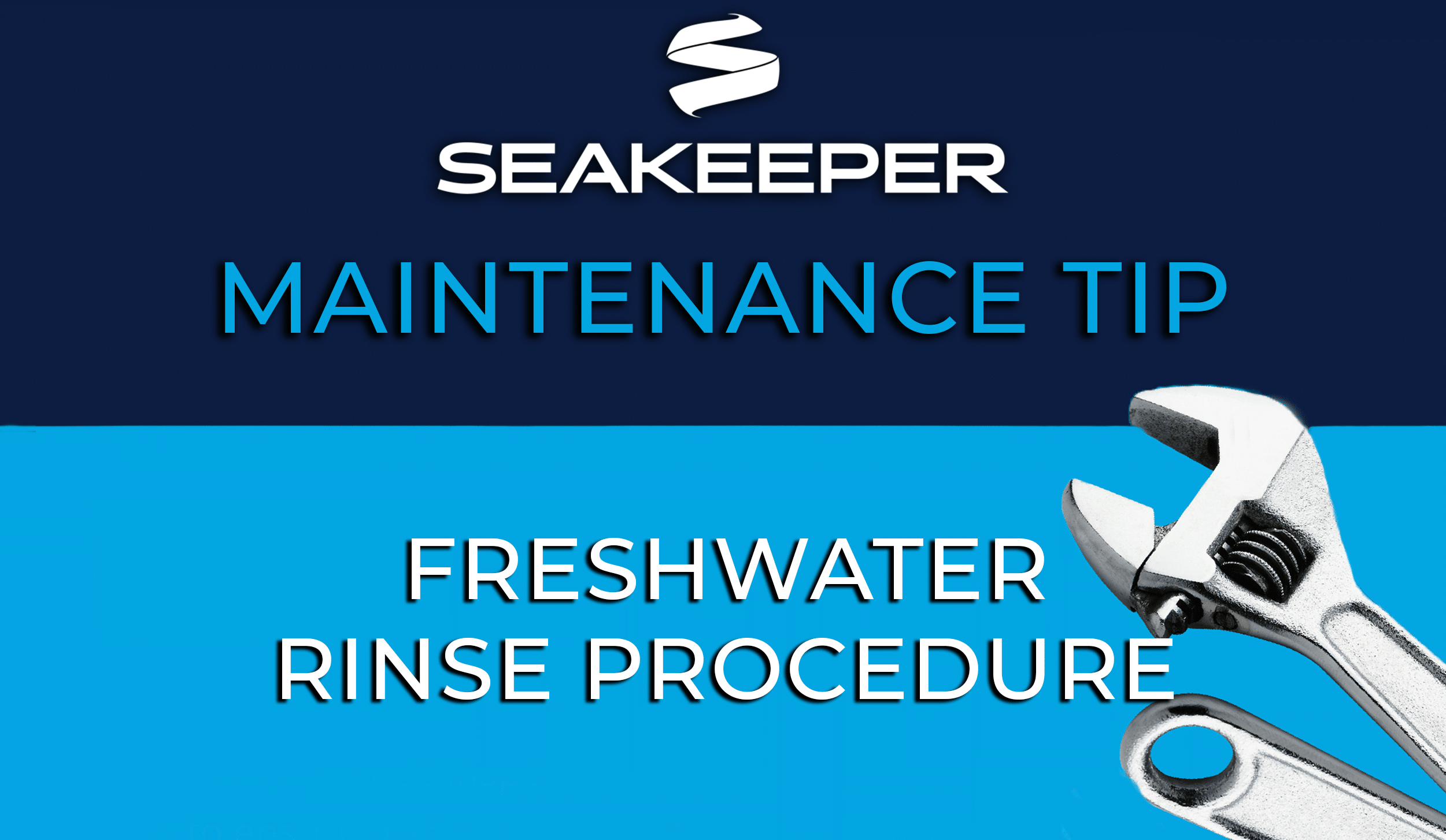 SeaKeeper Maintenance Tip: Freshwater Rinse Procedure