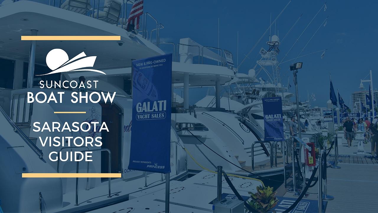 Sarasota visitors guide_ Suncoast Boat Show