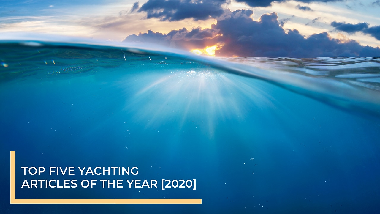 Top Five Yachting articles of 2020