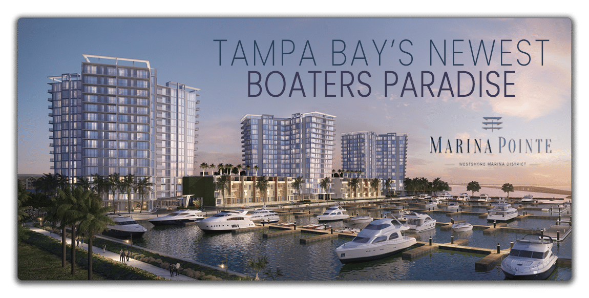 Tampa Bay's Boaters Paradise- Westshore Marina