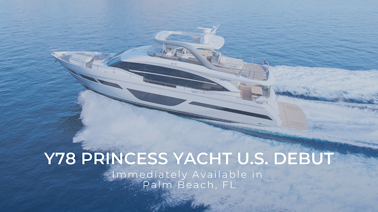 Y78 Princess Yacht U.S debut