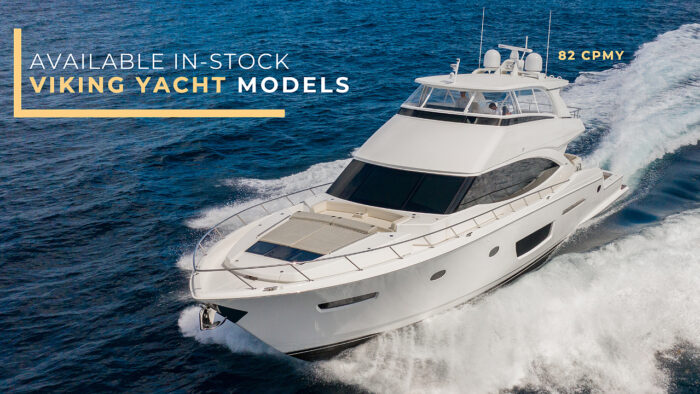 Available In-Stock Viking Yacht Models for Sale
