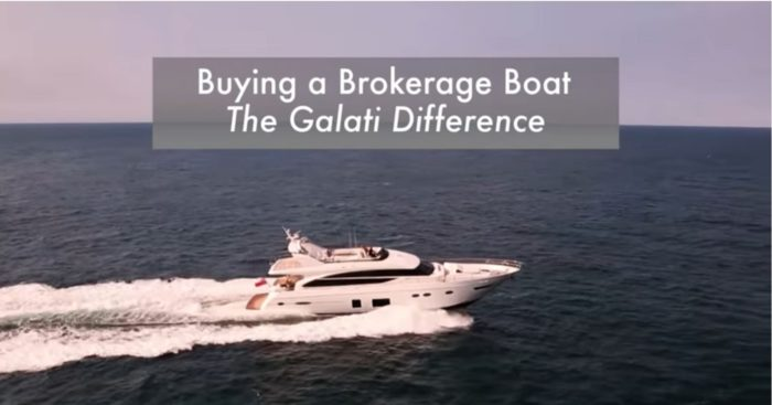 Buying a Brokerage Boat, The Galati Difference Part 2