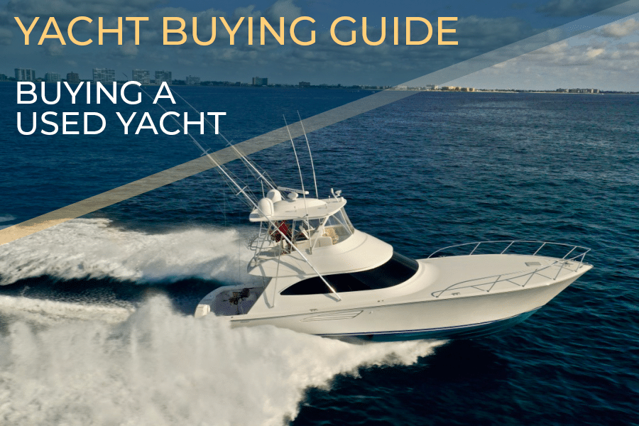 Buying a Used Yacht