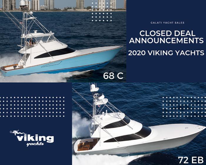Closed Deal Announcements 2020 Viking Yachts: 68 Convertible & 72 enclosed bridge