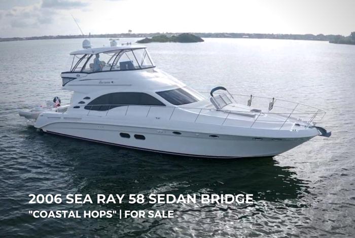 2006 Sea Ray 58 Sedan Bridge Coastal Hops
