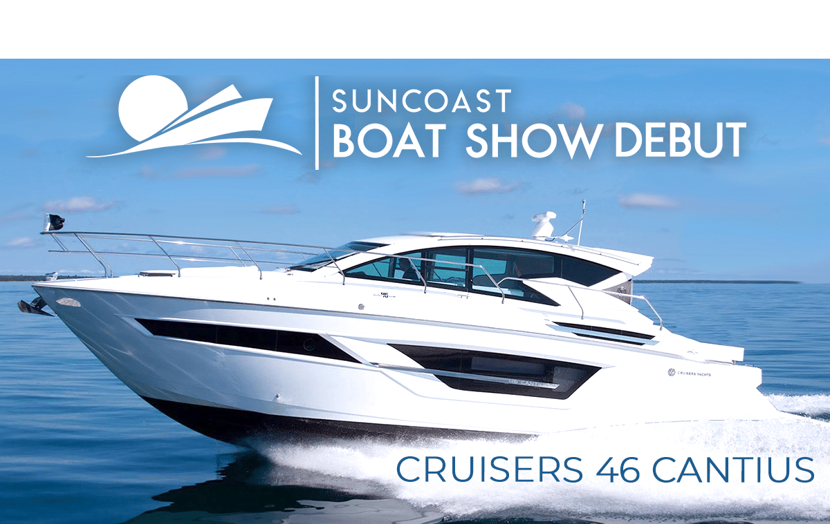 Cruisers 46 Cantius Debuts At The Suncoast Boat Sh...