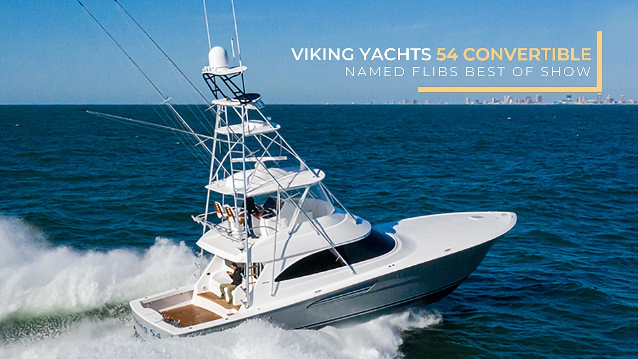 flibs best of show Viking 54 C