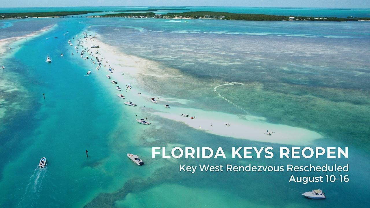 Florida Keys Reopen | Key West Rendezvous Rescheduled
