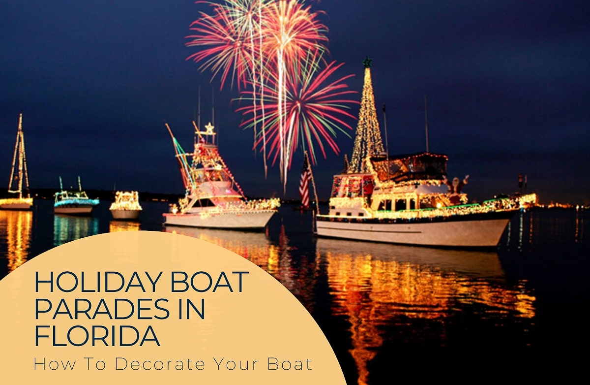 Holiday Boat Parades in Florida | how to decorate your boat