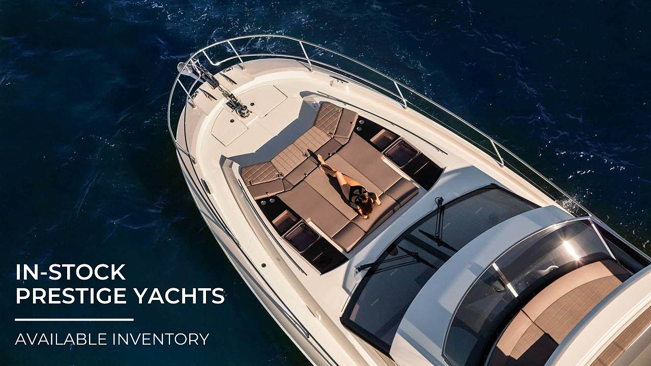 In-Stock Prestige Yachts | Immediately Available I...
