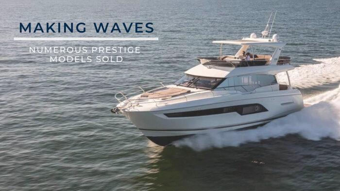 Prestige Yachts: Making Waves
