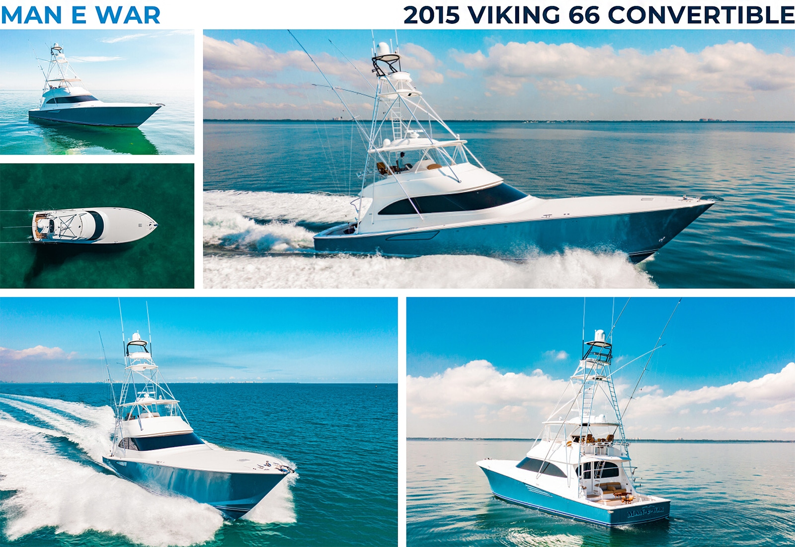 2015 Viking 66 Convertible MAN E WAR