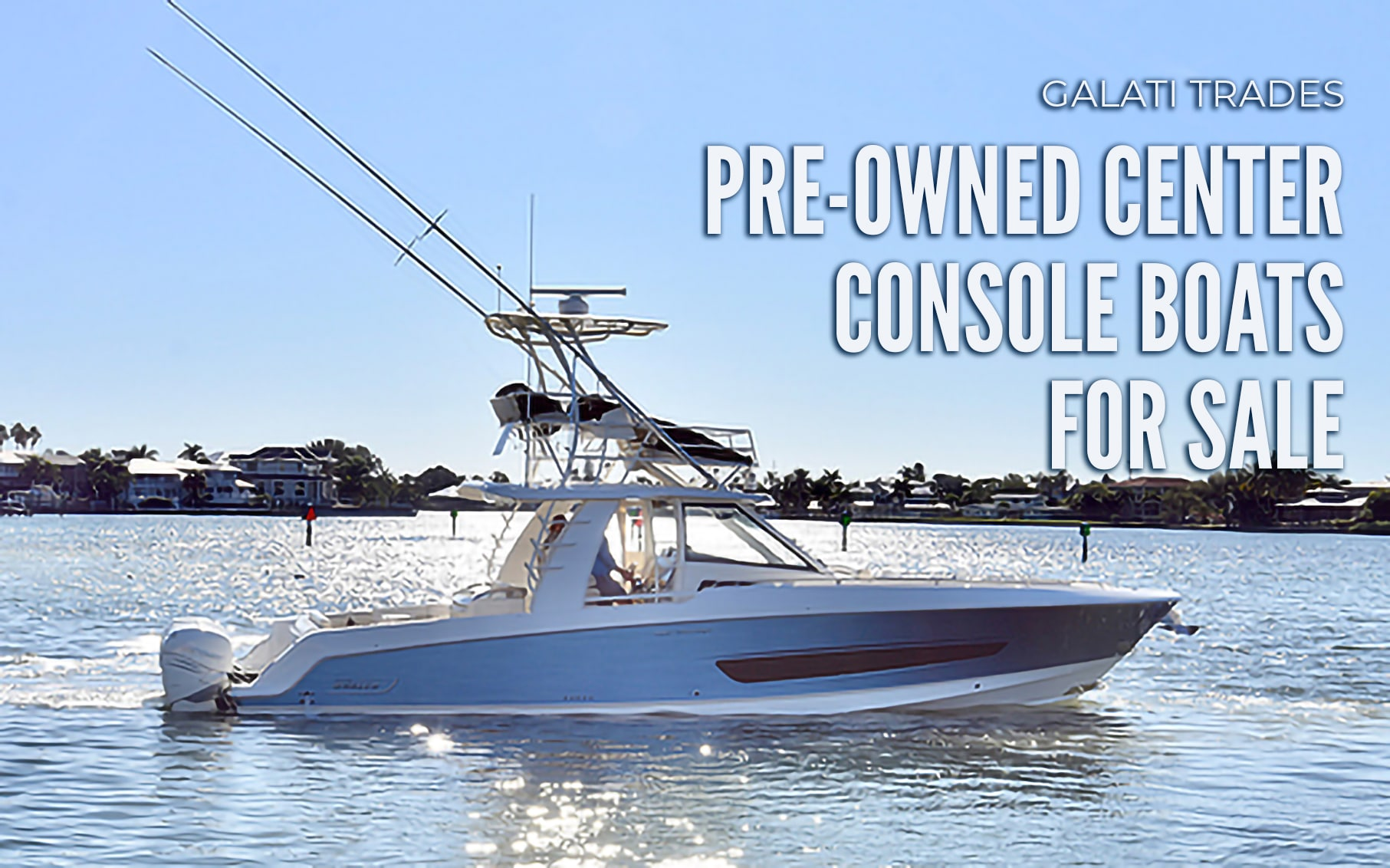 pre-owned center console boats for sale