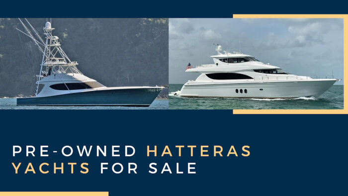 Pre-Owned Hatteras Yachts