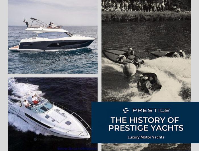 History of Prestige Yachts