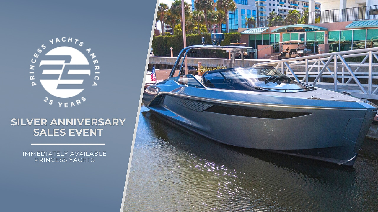 Immediately Available Princess Yachts: Silver Anniversary Event