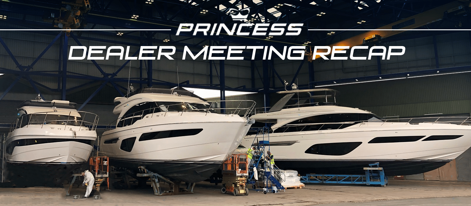 princess dealer meeting recap