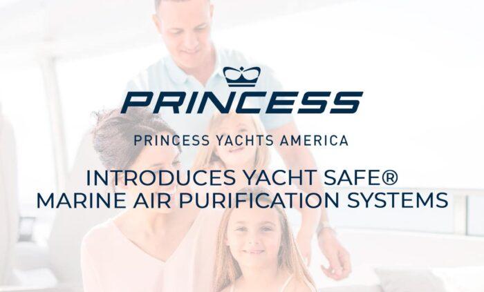 Princess Yachts America Introduces Yacht Safe®