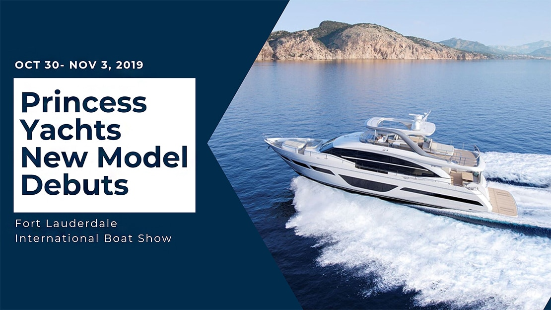 Princess Yachts New Model Debuts 2019 FLIBS